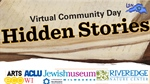 """Virtual Community Day: Hidden Stories"""