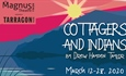 Magnus Theatre Presents  Cottagers and Indians