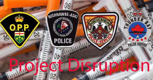 Project Distrupt Thunder Bay Police, NAN, OPP Anishinabek Police Service  Lake Superior News.