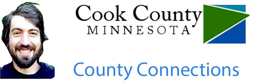 COUNTY CONNECTIONS  Commissioner Dave Mills  Lake Superior News